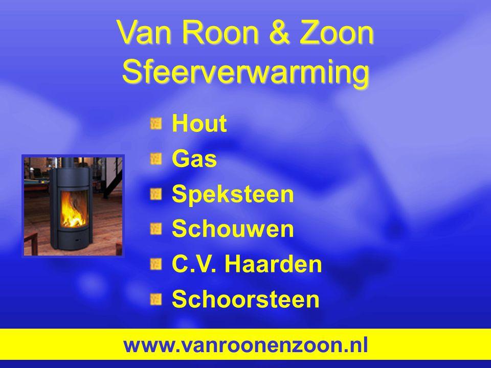Van Roon & Zoon Sfeerverwarming