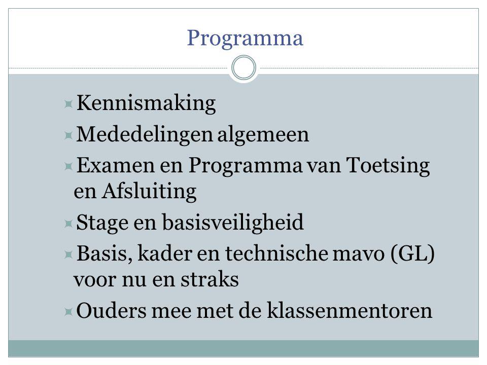 Programma Kennismaking Mededelingen algemeen