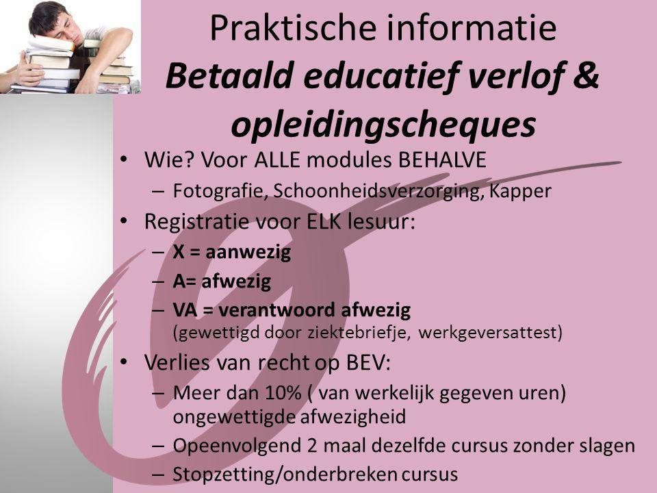 Praktische informatie Betaald educatief verlof & opleidingscheques