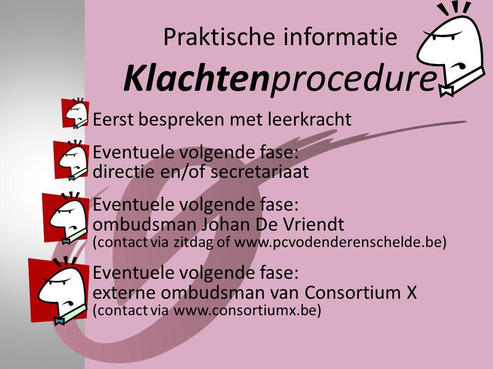 Praktische informatie Klachtenprocedure