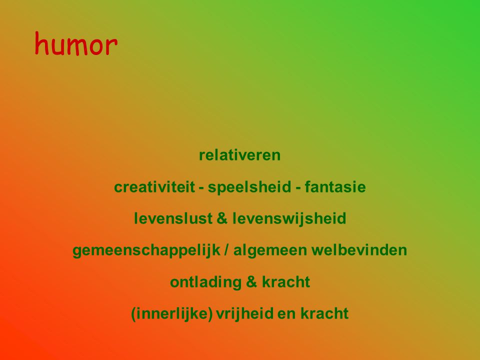humor relativeren creativiteit - speelsheid - fantasie