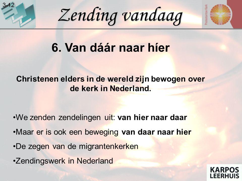 Christenen elders in de wereld zijn bewogen over de kerk in Nederland.