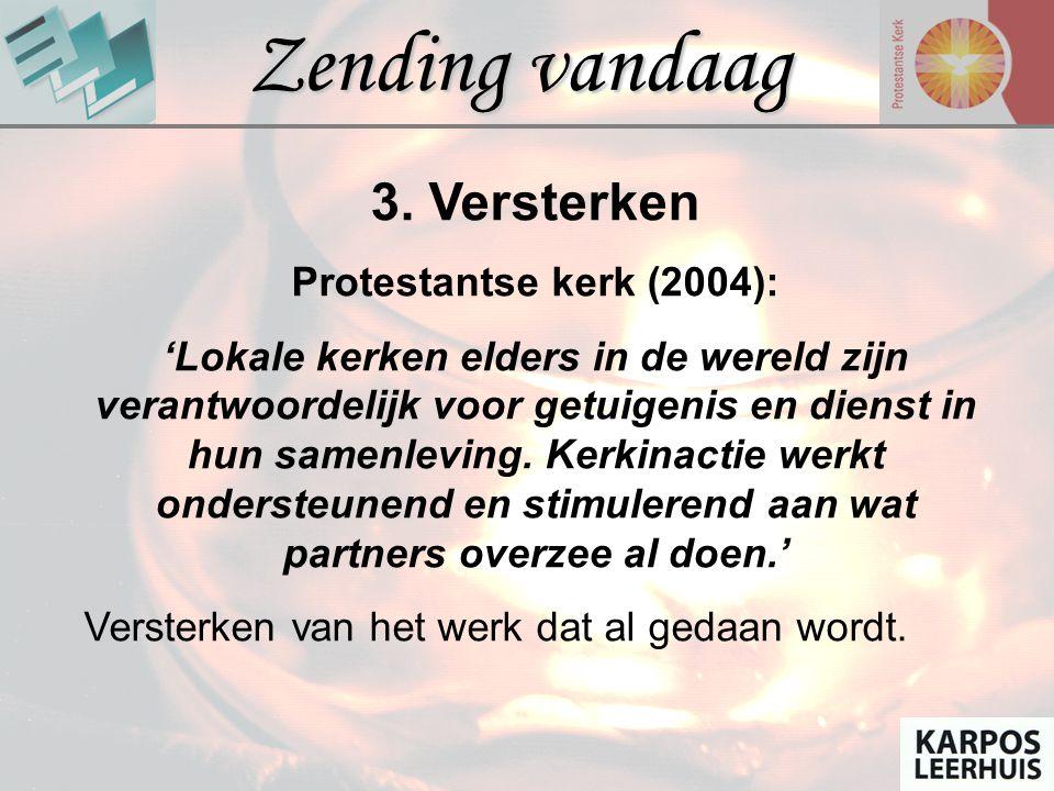 Zending vandaag 3. Versterken Protestantse kerk (2004):