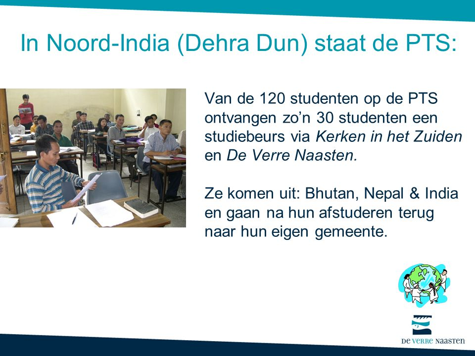 In Noord-India (Dehra Dun) staat de PTS: