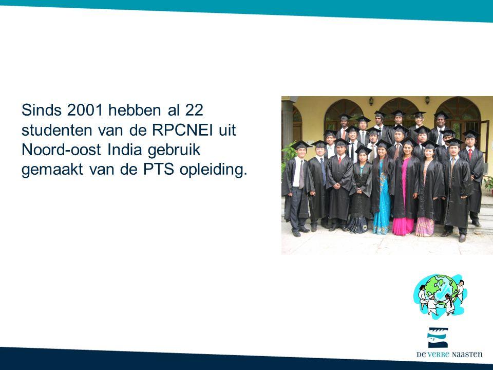 Sinds 2001 hebben al 22 studenten van de RPCNEI uit Noord-oost India gebruik gemaakt van de PTS opleiding.