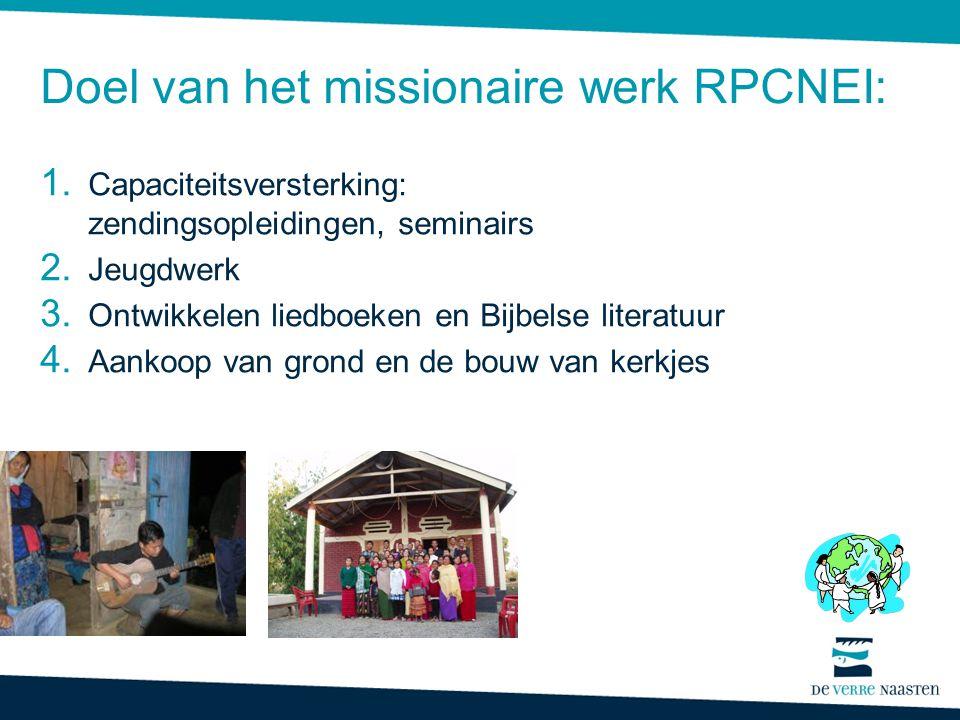 Doel van het missionaire werk RPCNEI: