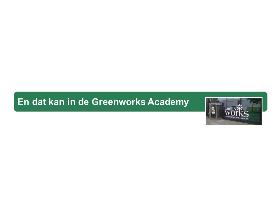 En dat kan in de Greenworks Academy