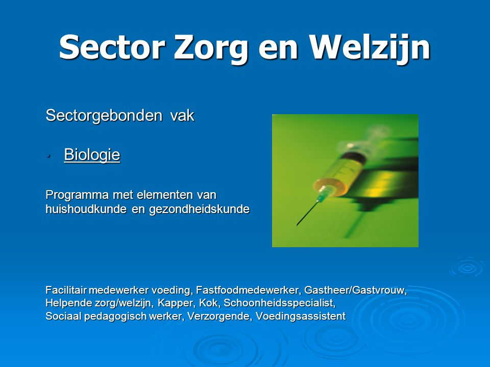 Sector Zorg en Welzijn Sectorgebonden vak Biologie