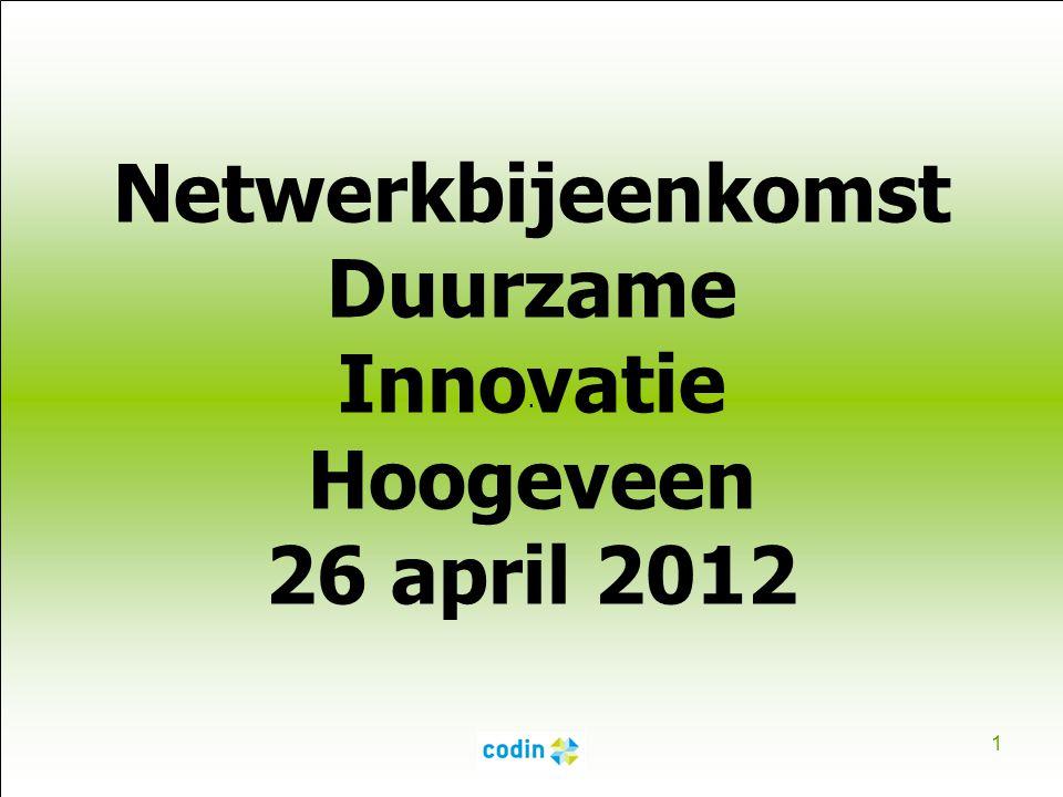 Netwerkbijeenkomst Duurzame Innovatie Hoogeveen 26 april 2012
