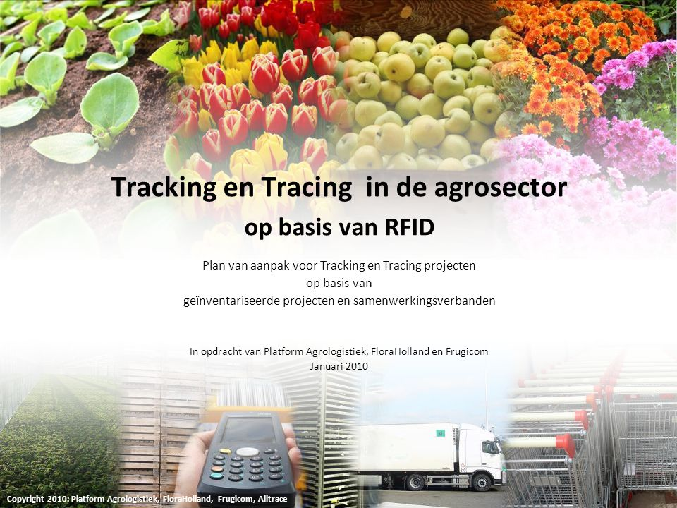 Tracking en Tracing in de agrosector op basis van RFID