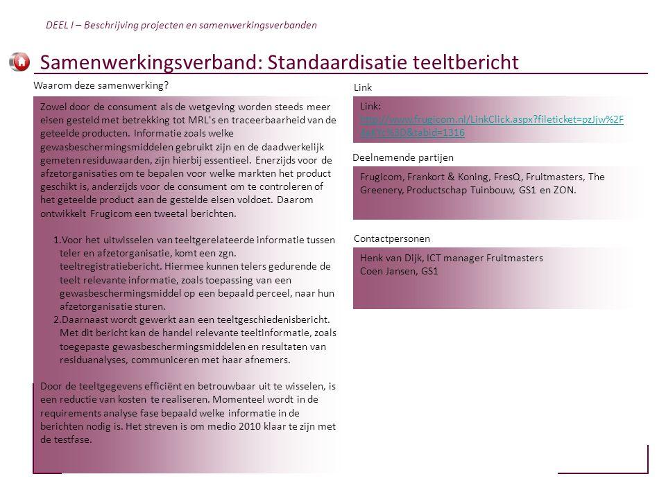 Samenwerkingsverband: Standaardisatie teeltbericht