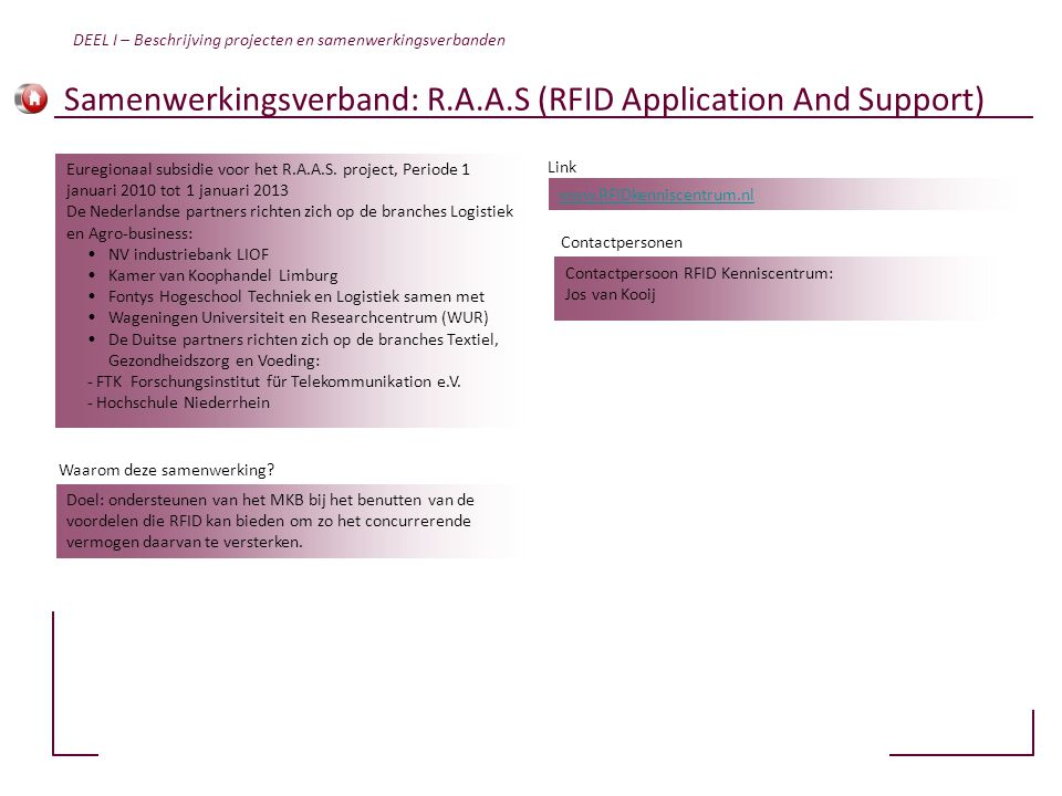 Samenwerkingsverband: R.A.A.S (RFID Application And Support)