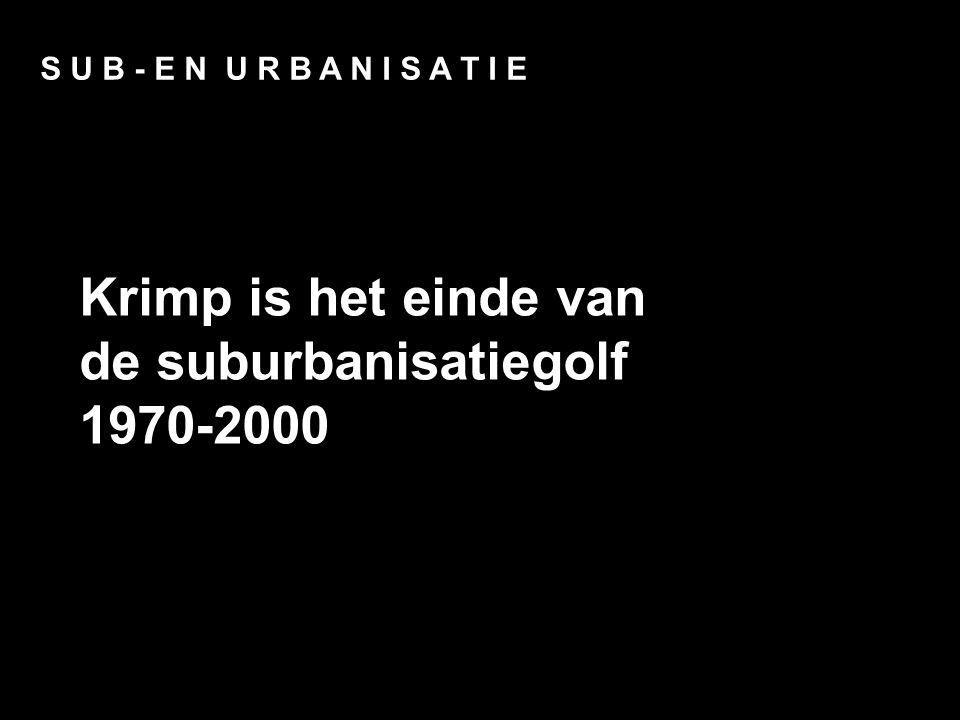 Krimp is het einde van de suburbanisatiegolf 1970-2000