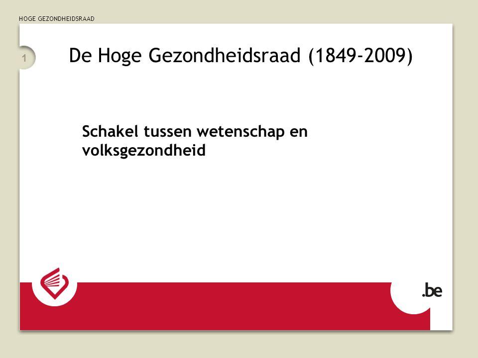 De Hoge Gezondheidsraad (1849-2009)