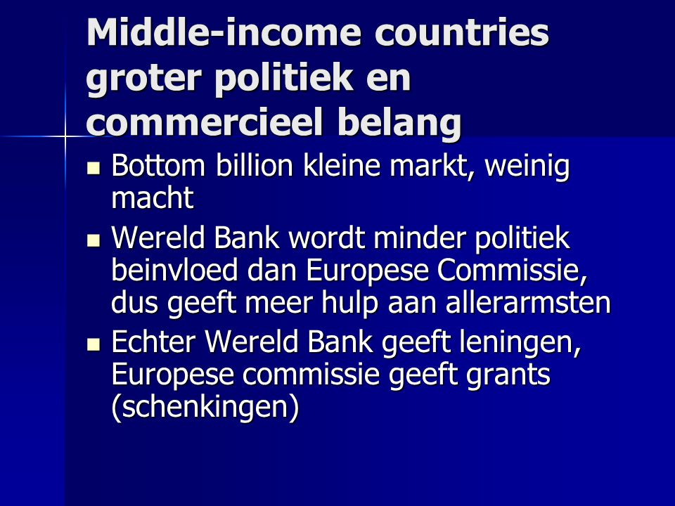 Middle-income countries groter politiek en commercieel belang