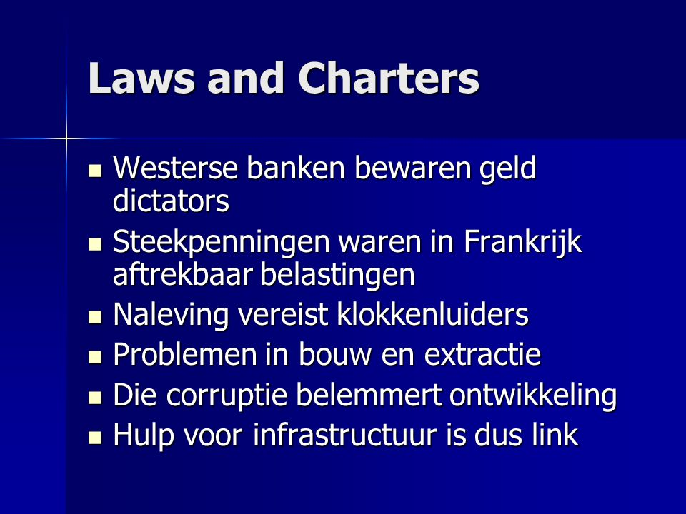 Laws and Charters Westerse banken bewaren geld dictators