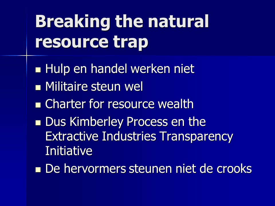 Breaking the natural resource trap