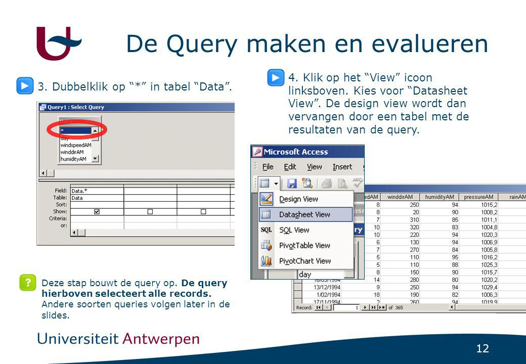 De Query maken en evalueren