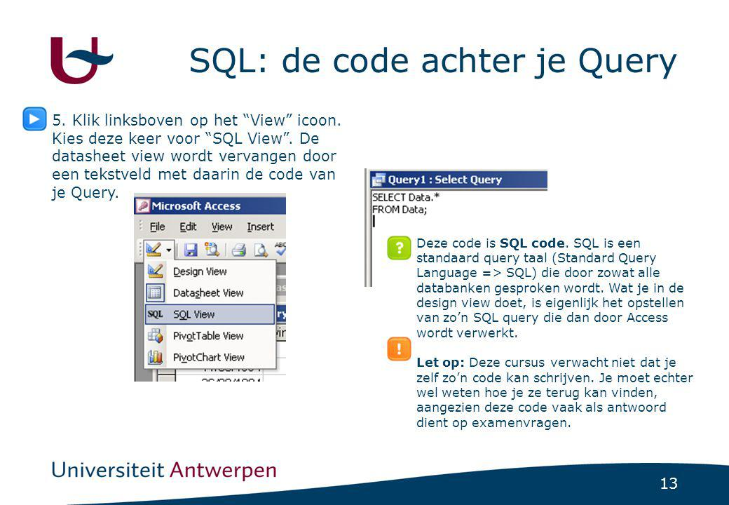 SQL: de code achter je Query