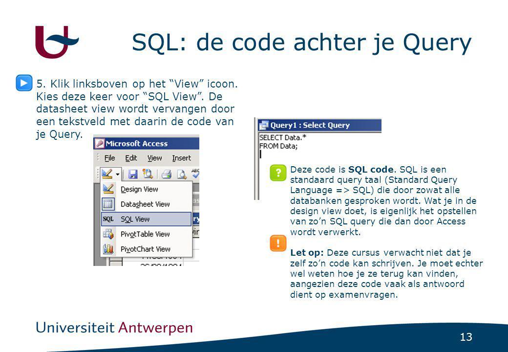 SQL: de code achter je Query