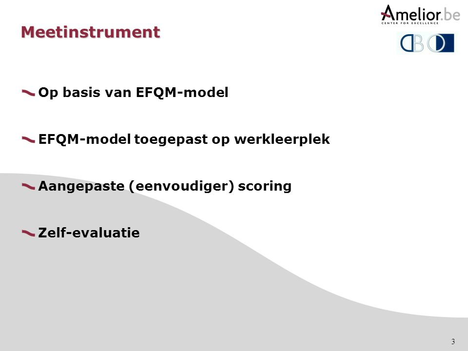 Meetinstrument Op basis van EFQM-model