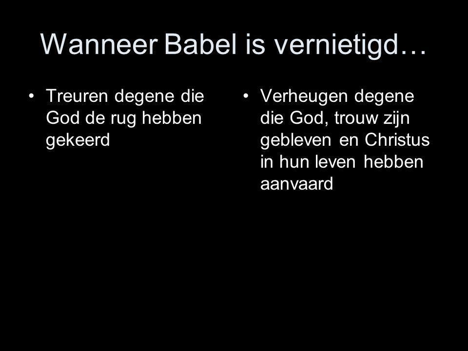 Wanneer Babel is vernietigd…