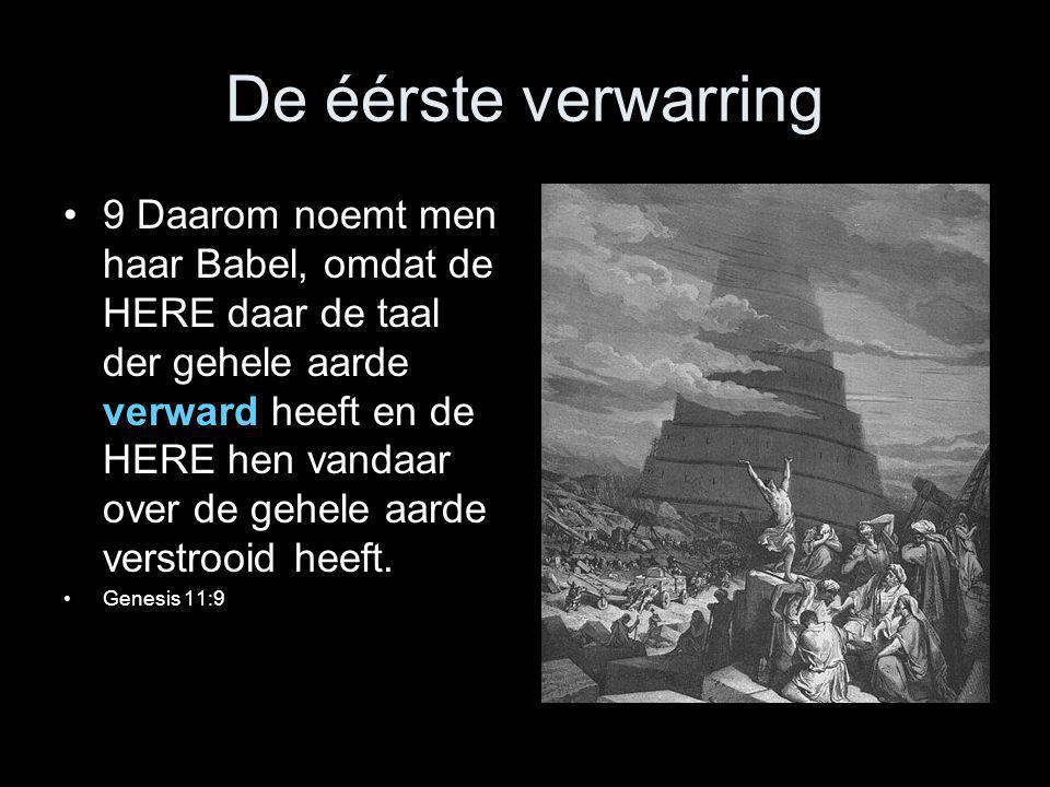 De éérste verwarring