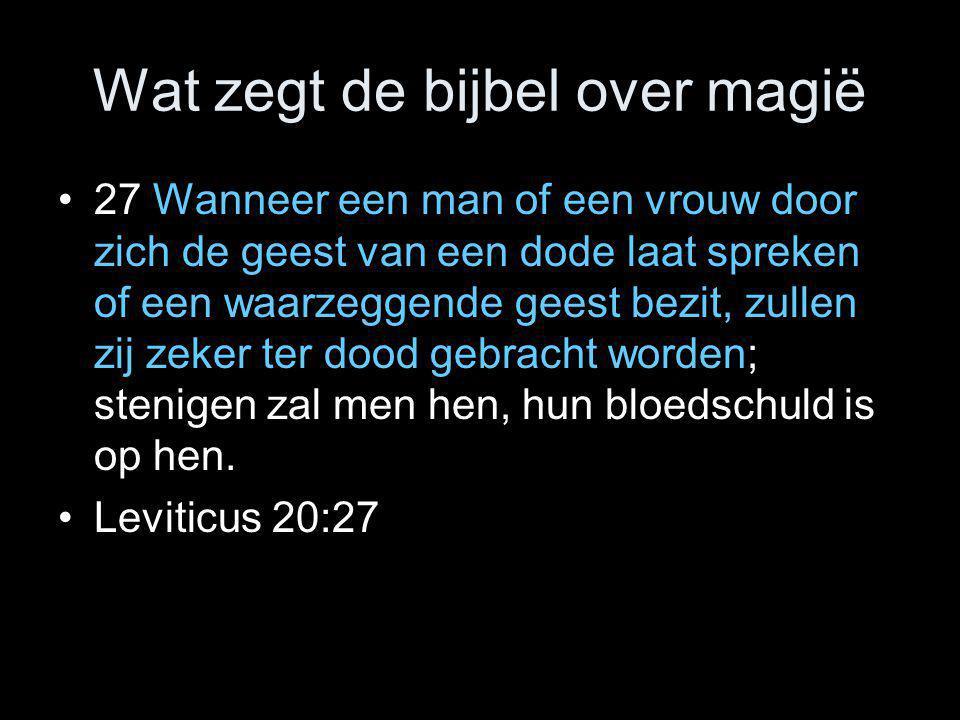 Wat zegt de bijbel over magië