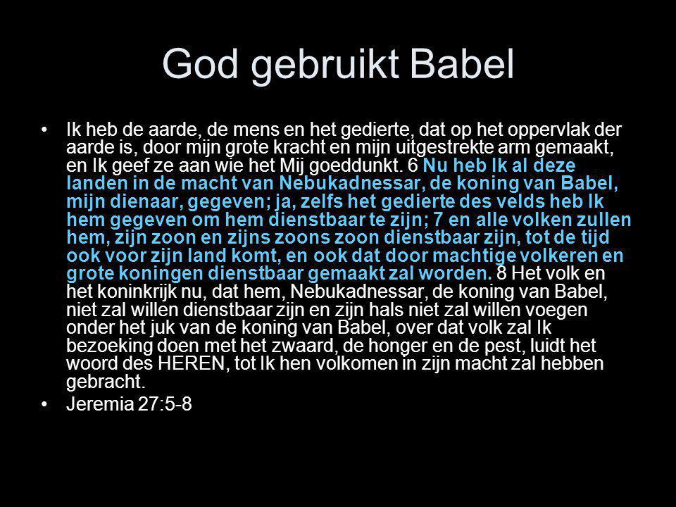God gebruikt Babel