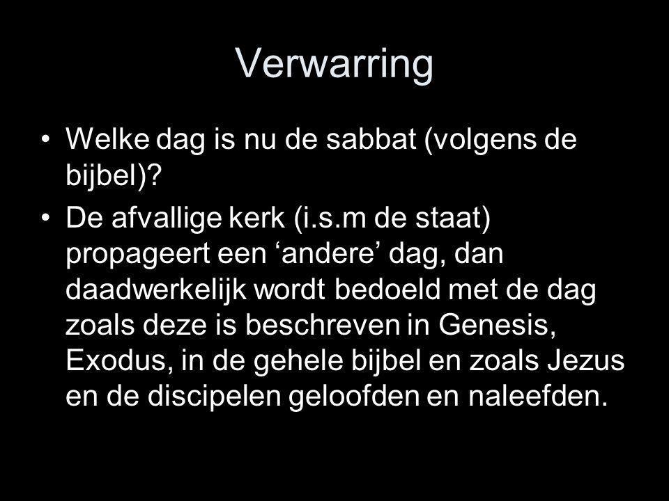 Verwarring Welke dag is nu de sabbat (volgens de bijbel)