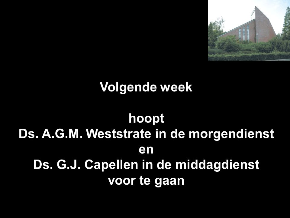 Ds. A.G.M. Weststrate in de morgendienst en