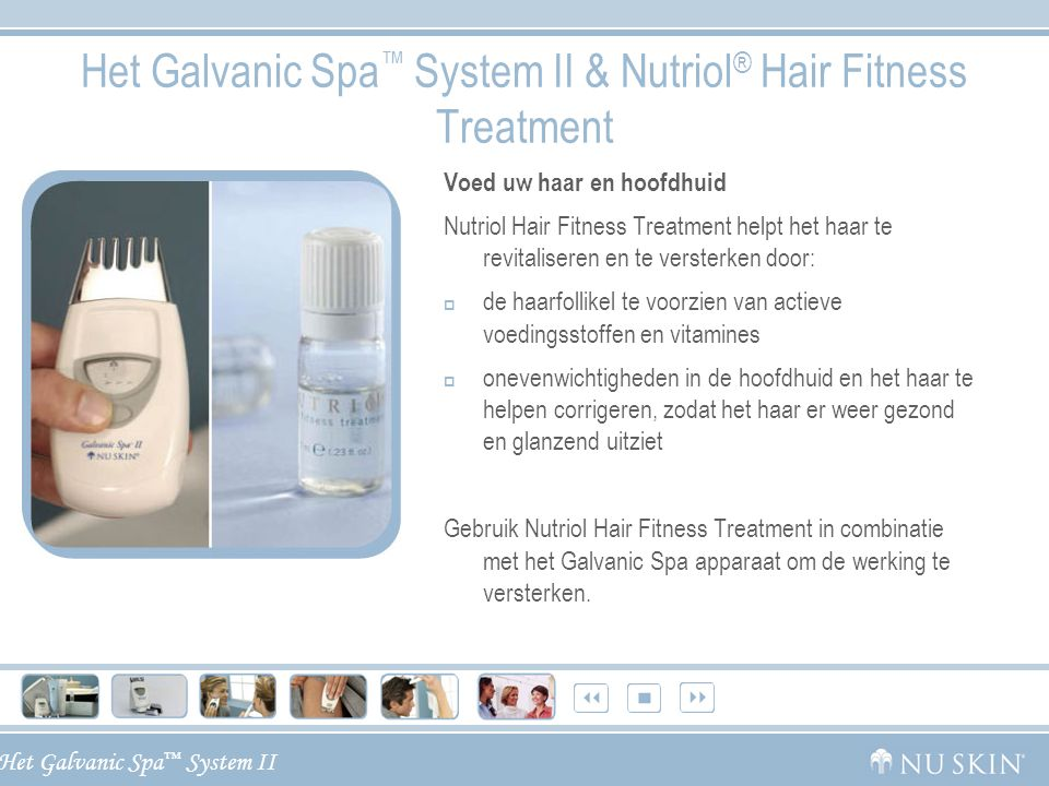 Het Galvanic Spa™ System II & Nutriol® Hair Fitness Treatment