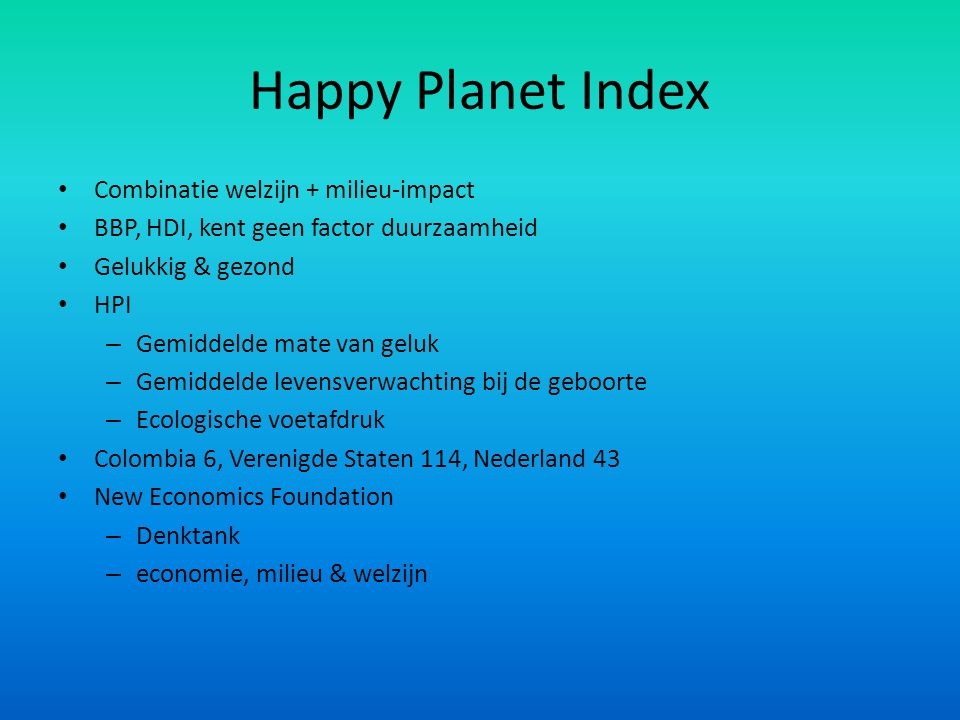 Happy Planet Index Combinatie welzijn + milieu-impact