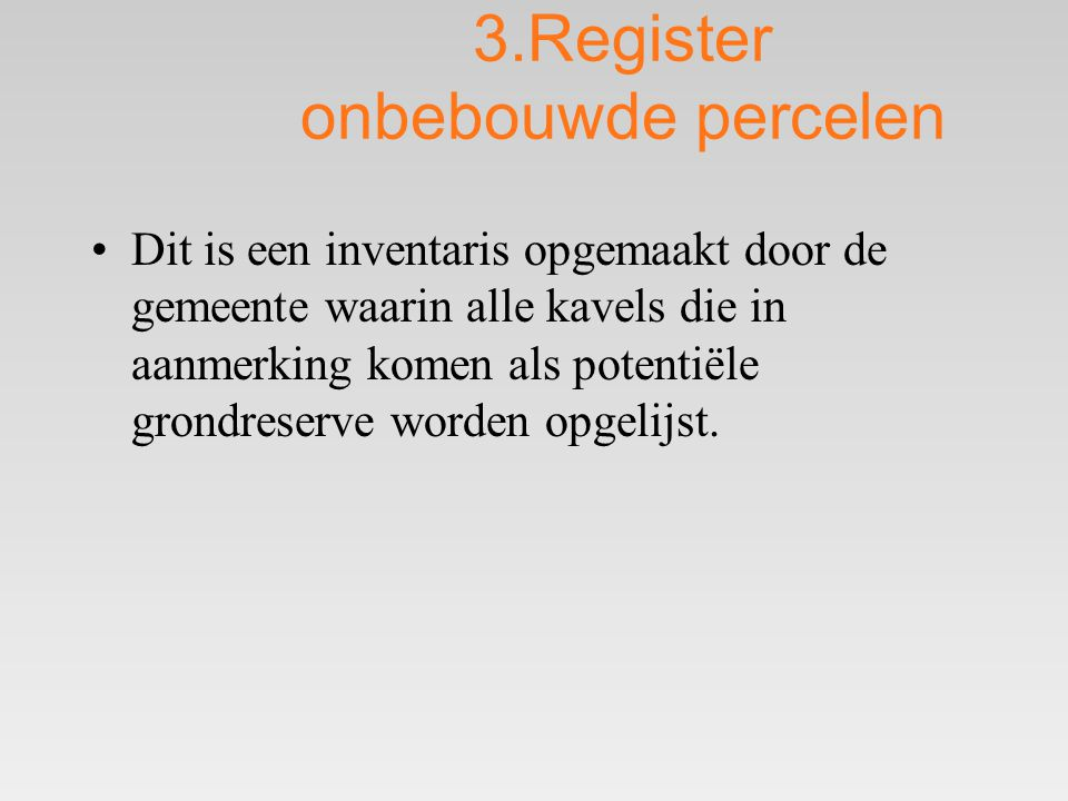3.Register onbebouwde percelen