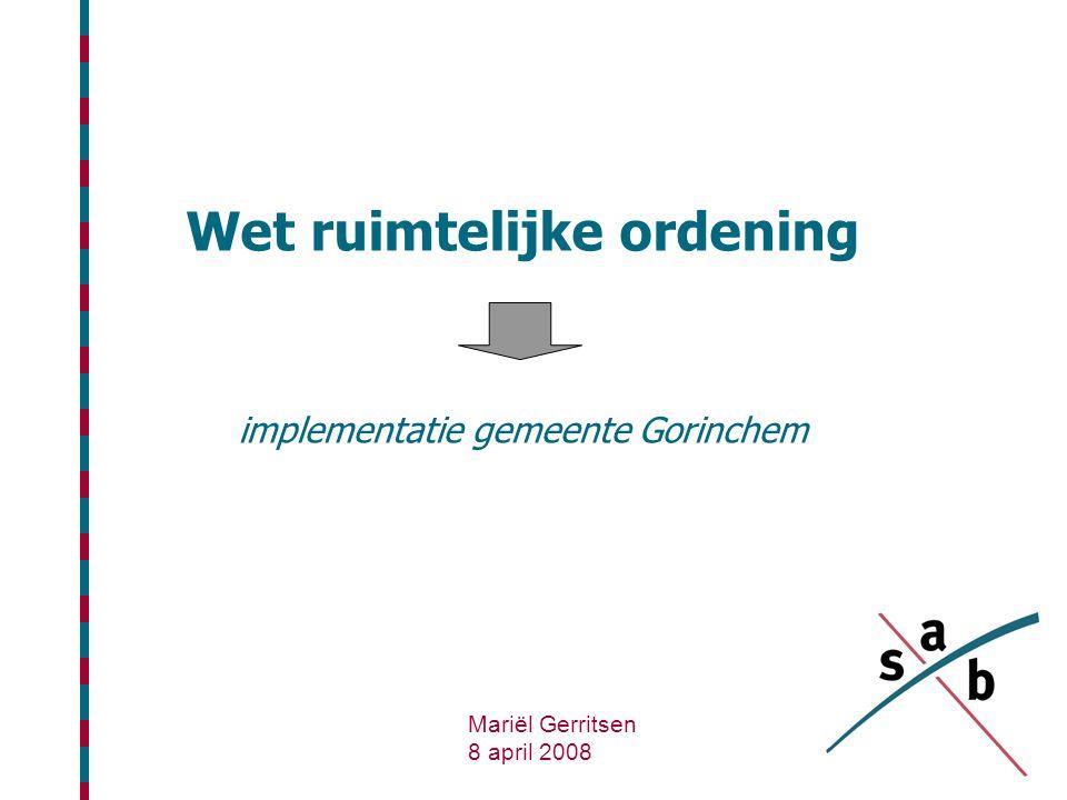 Wet ruimtelijke ordening implementatie gemeente Gorinchem