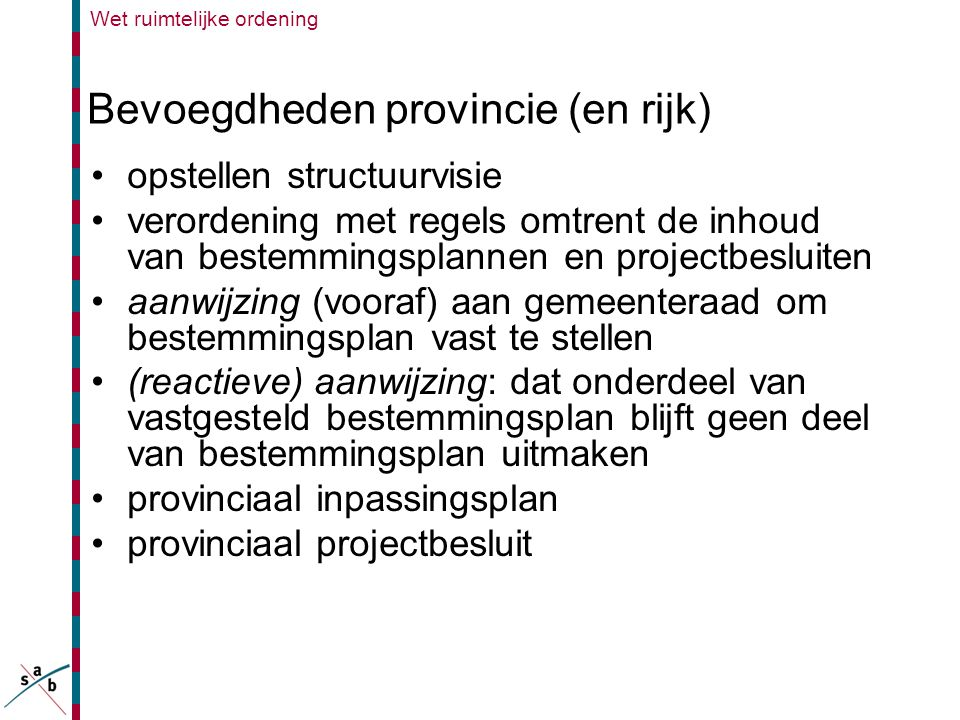 Bevoegdheden provincie (en rijk)