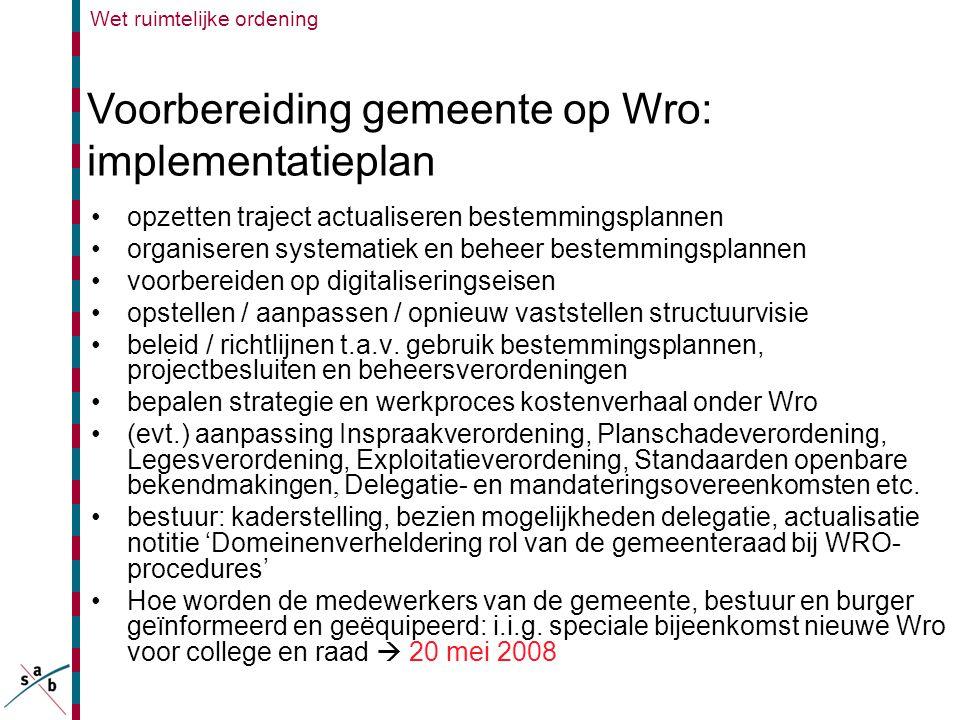 Voorbereiding gemeente op Wro: implementatieplan