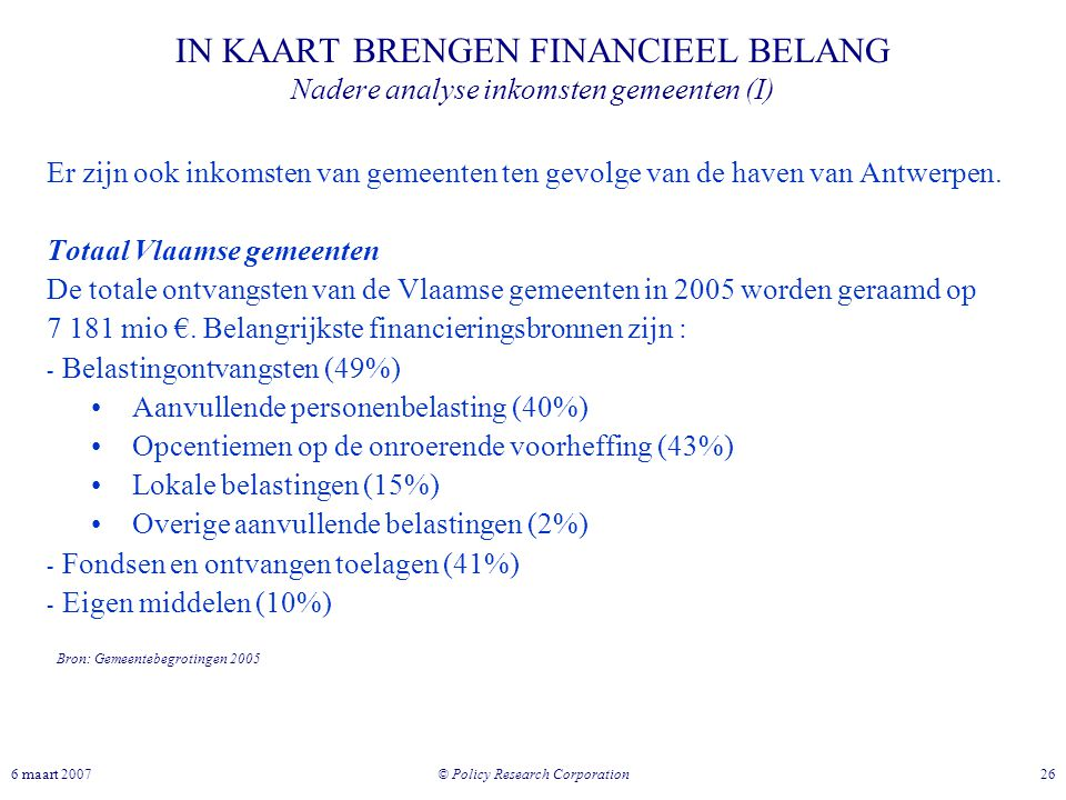 IN KAART BRENGEN FINANCIEEL BELANG Nadere analyse inkomsten gemeenten (I)