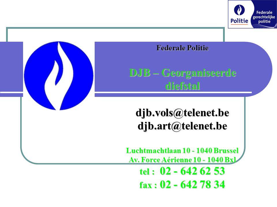 DJB – Georganiseerde diefstal Luchtmachtlaan 10 - 1040 Brussel