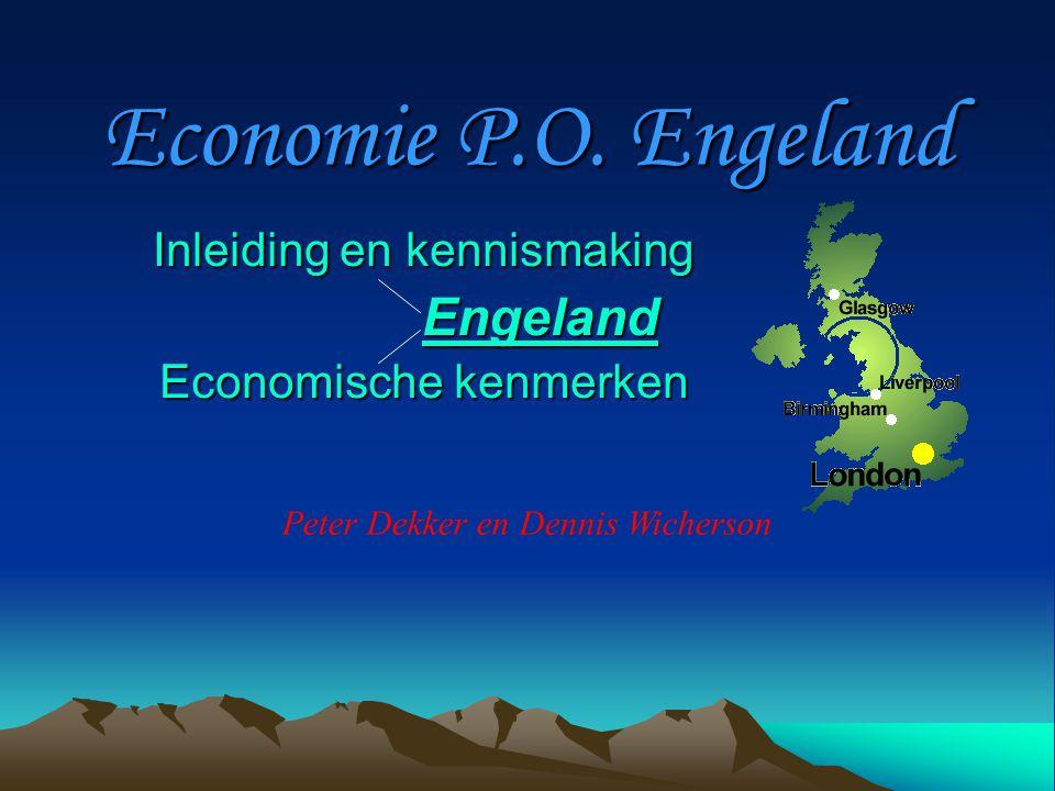 Inleiding en kennismaking Engeland Economische kenmerken