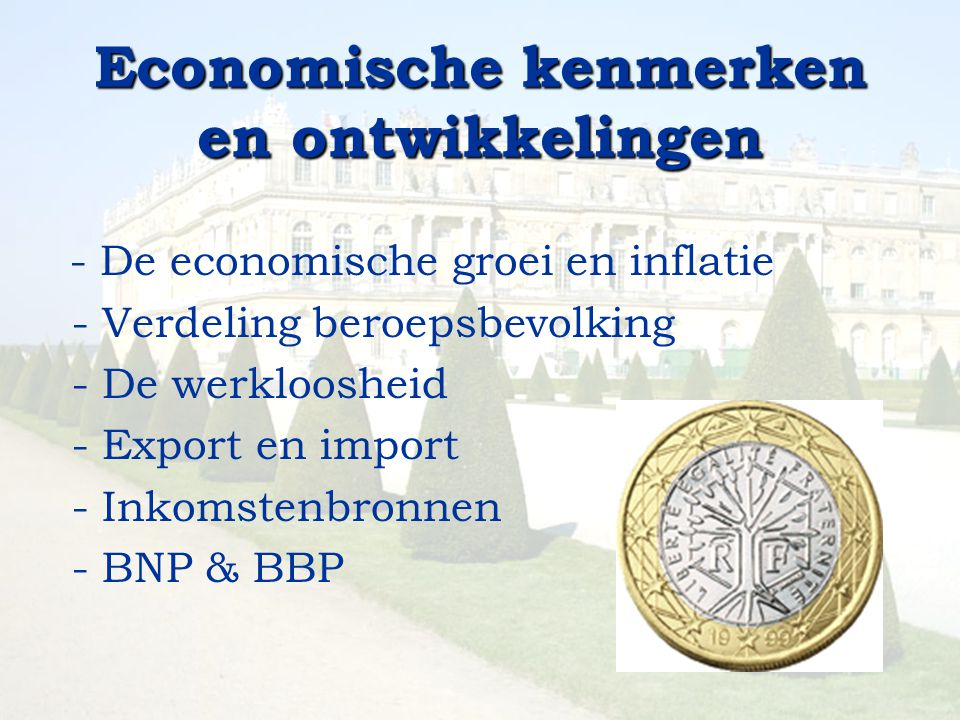 Economische kenmerken en ontwikkelingen