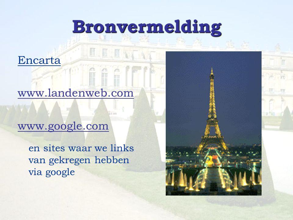 Bronvermelding Encarta www.landenweb.com www.google.com