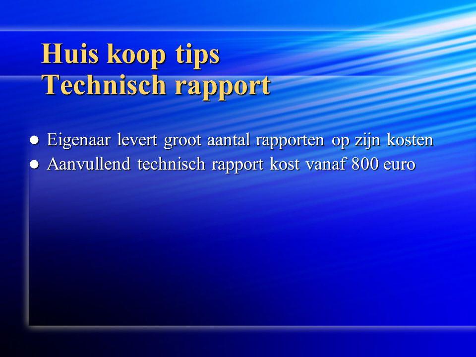 Huis koop tips Technisch rapport