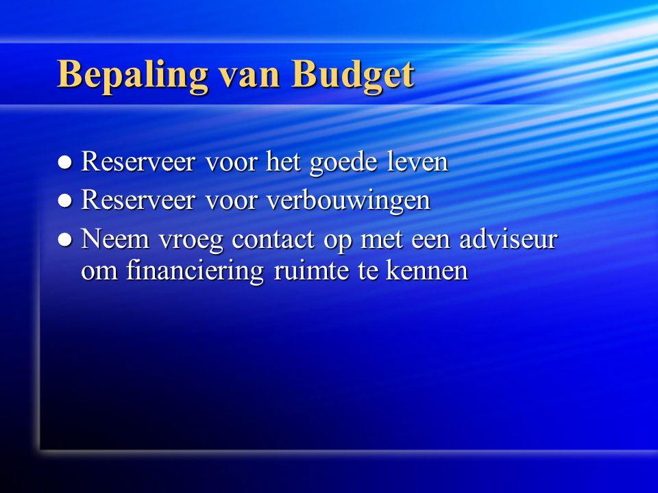 Bepaling van Budget Reserveer voor het goede leven