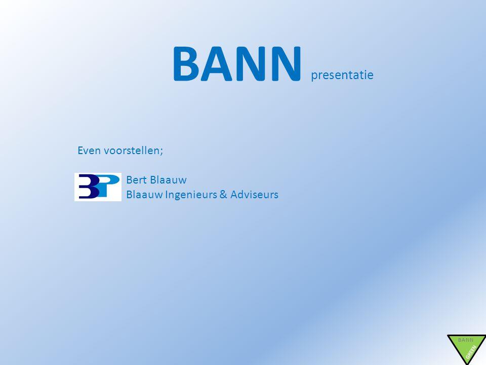BANN presentatie Even voorstellen; Bert Blaauw