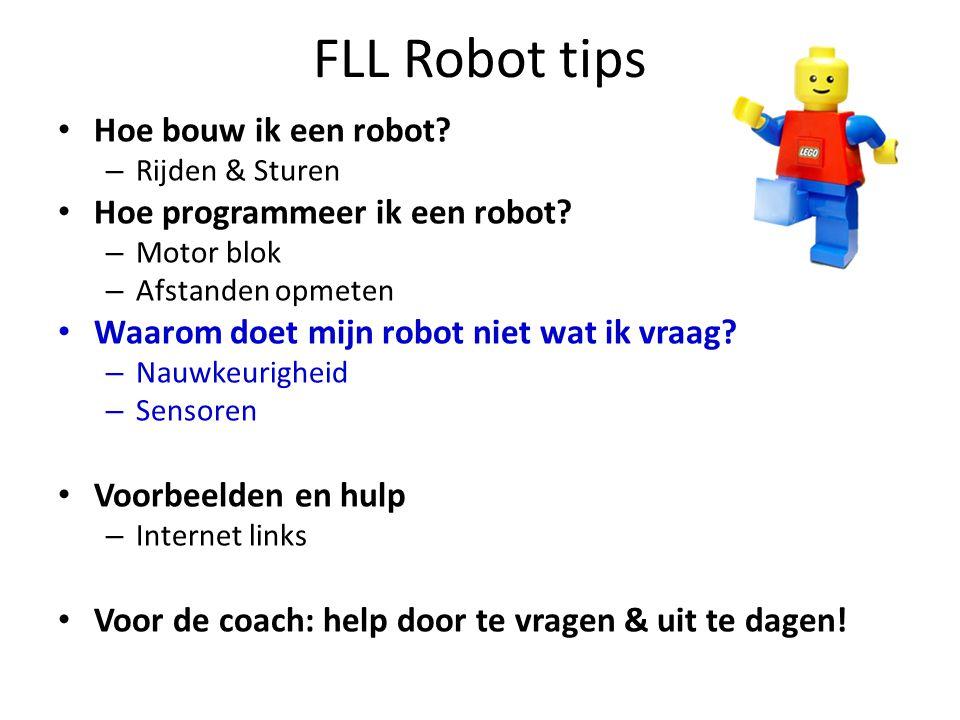 FLL Robot tips Hoe bouw ik een robot Hoe programmeer ik een robot