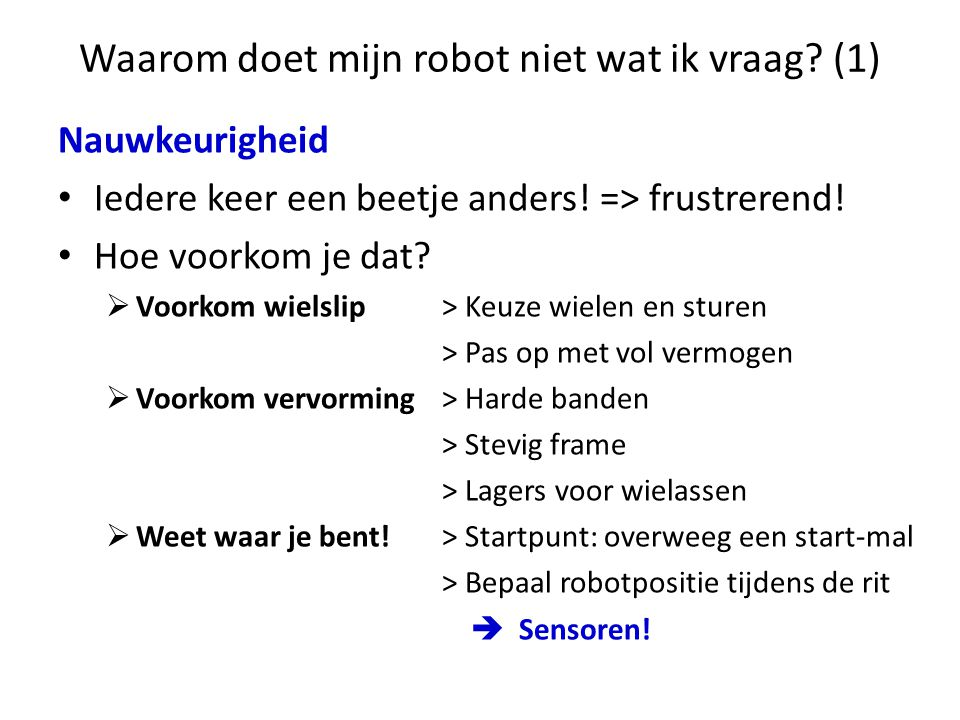 Waarom doet mijn robot niet wat ik vraag (1)