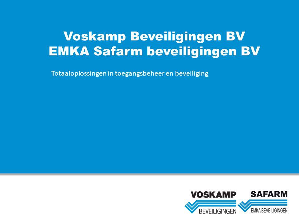 Voskamp Beveiligingen BV EMKA Safarm beveiligingen BV