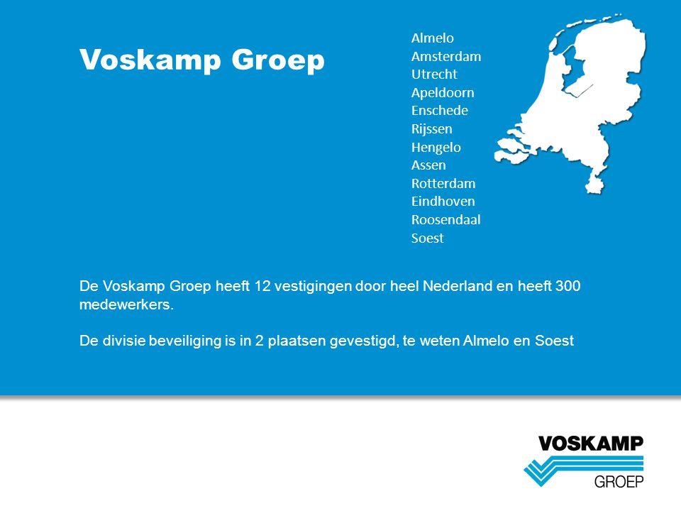 Voskamp Groep Almelo Amsterdam Utrecht Apeldoorn Enschede Rijssen