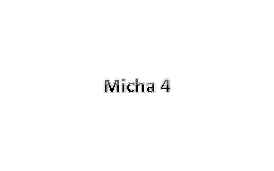 Micha 4